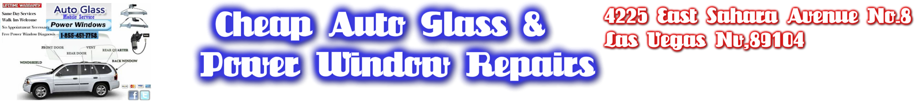 Auto Glass Services In Las Vegas Nevada , Auto Glass Repairs, Auto Glass Replacements, Windshield Repairs,Windshield Replacements,Mobile Auto Window Installations,Power Window Repairs,Manual Window repairs,window regulators,window motors,window switches,o
